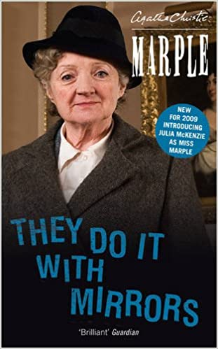 THEY DO IT WITH MIRRORS (MISS MARPLE)