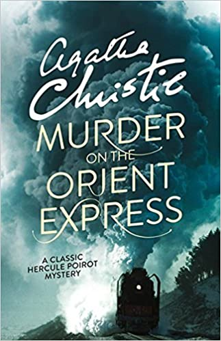 Murder on the Orient Express: A Classic Hercule Poirot Mystery