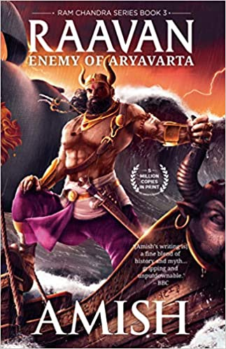 RAAVAN: ENEMY OF ARYAVARTA (RAM CHANDRA SERIES - BOOK 3)
