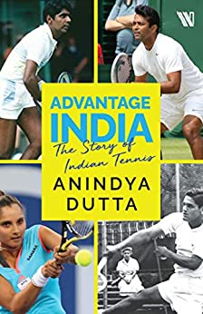 Advantage India: The Story of Indian Tennis