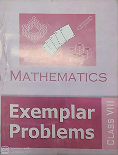 MATHEMATICS EXEMPLAR PROBLEMS FOR CLASS - 8