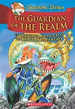 THE GUARDIAN OF THE REALM: THE ELEVENTH ADVENTURE IN THE KINGDOM OF FANTASY