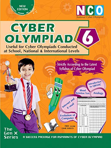 CYBER OLYMPIAD 6 (USEFUL FOR CYBER OLYMPIADS CONDUCTED AT SCHOOL, NATIONAL & INTERNATIONAL LEVELS)