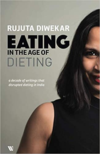 EATING IN THE AGE OF DIETING