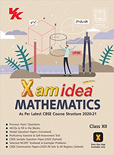 Xam Idea Mathematics -Class 12 - CBSE (2020-21)