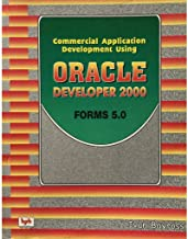 COMMERCIAL APPLICATION DEVELOPMENT USING ORACLE DEVELOPER 2000 FORMS 5.0