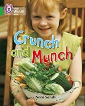 Crunch and Munch