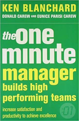 The One Minute Manager Build High Performing Teams