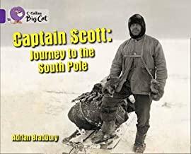 Captain Scott: Journey To The South Pole