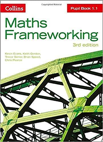 Maths Frameworking - KS3 Maths Pupil Book 1.1