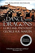 DANCE WITH DRAGONS PART - 1 : DREAMS AND DUST