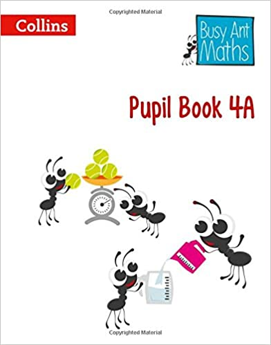 BUSY ANT MATHS - PUPIL BOOK 4A