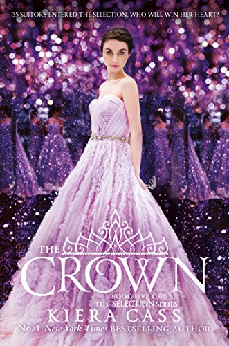 THE SELECTION (5) : THE CROWN
