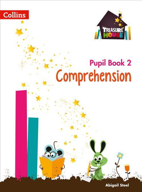TREASURE HOUSE - COMPREHENSION YEAR 2 PUPIL BOOK