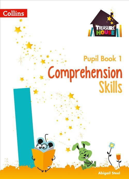 TREASURE HOUSE - COMPREHENSION SKILLS PUPIL BOOK 1