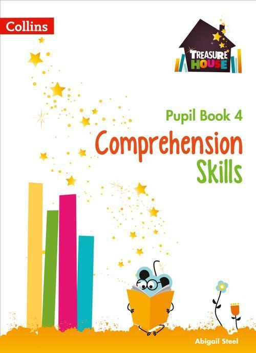 TREASURE HOUSE - COMPREHENSION SKILLS PUPIL BOOK 4