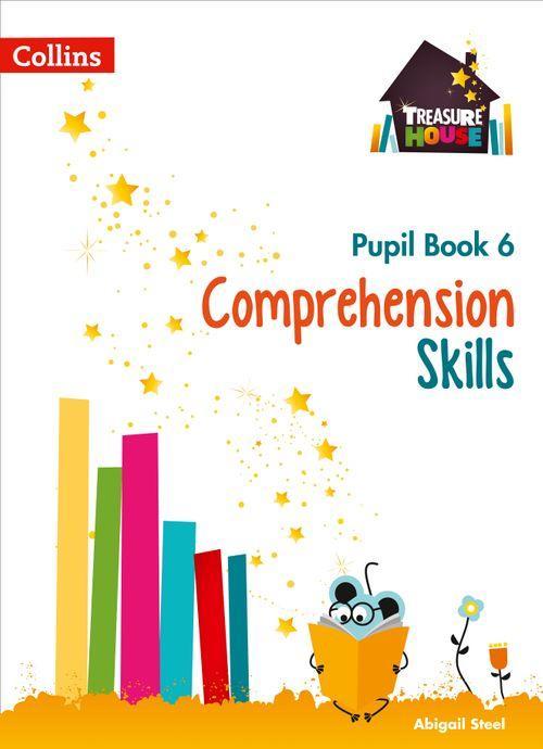 Treasure House - Comprehension Skills Pupil Book 6