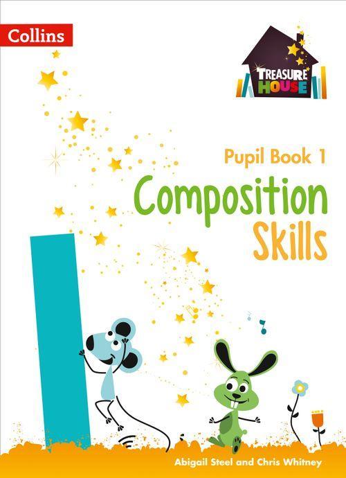 Treasure House - Composition Skills Pupil Book 1