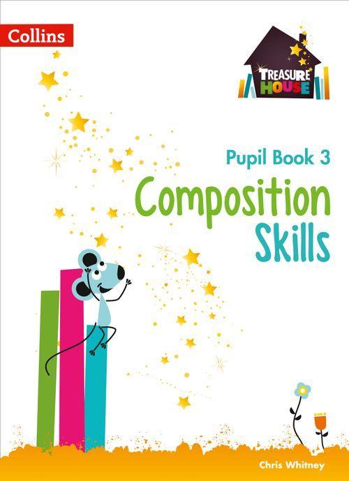 Treasure House - Composition Skills Pupil Book 3