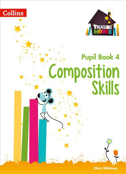 Treasure House - Composition Skills Pupil Book 4