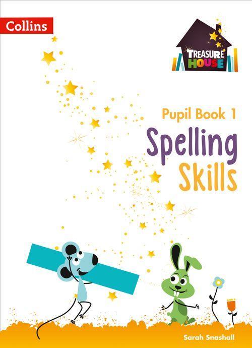 TREASURE HOUSE - SPELLING SKILLS PUPIL BOOK 1