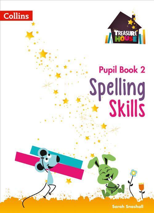 TREASURE HOUSE - SPELLING SKILLS PUPIL BOOK 2