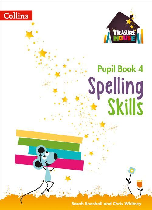Treasure House - Spelling Skills Pupil Book 4