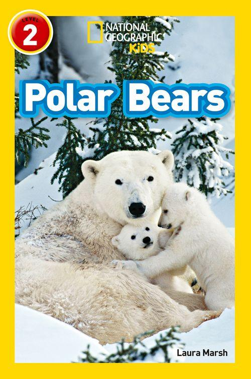 National Geographic Readers - Polar Bears : Level 2