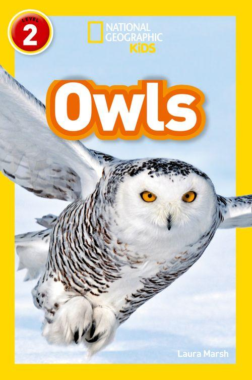 National Geographic Readers - Owls : Level 2