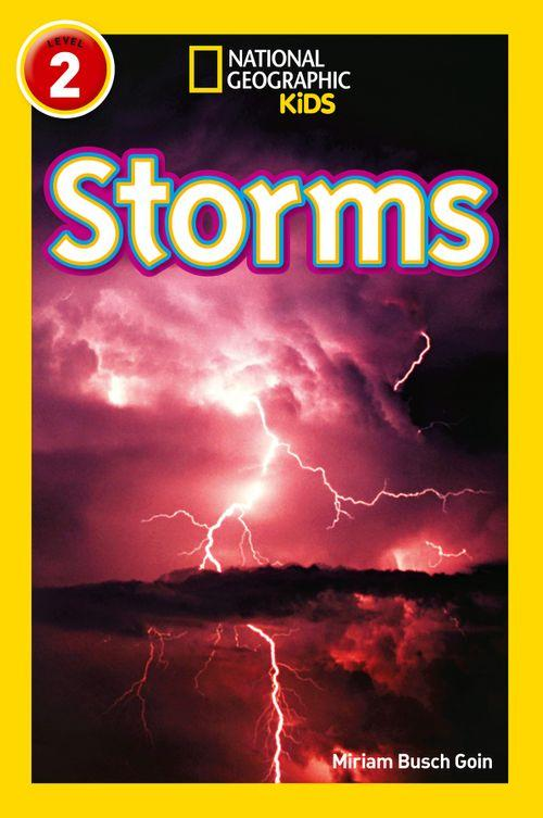 National Geographic Readers - Storms : Level 2