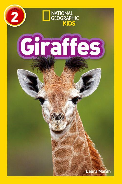 National Geographic Readers - Giraffes : Level 2