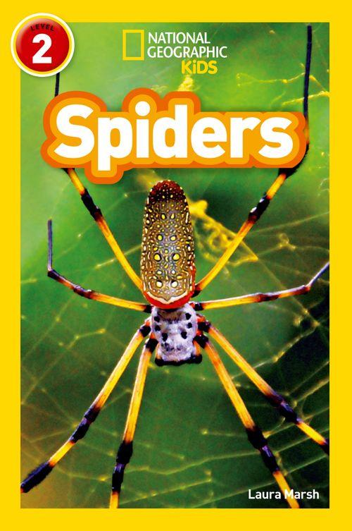 NATIONAL GEOGRAPHIC READERS - SPIDERS : LEVEL 2
