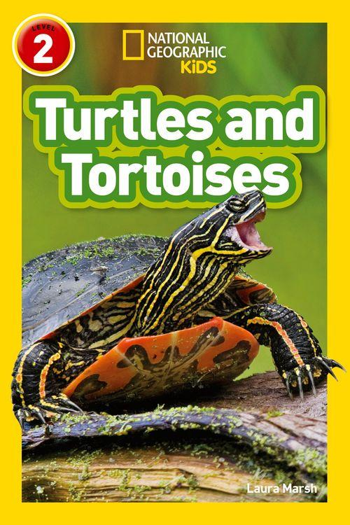 NATIONAL GEOGRAPHIC READERS - TURTLES AND TORTOISES : LEVEL 2