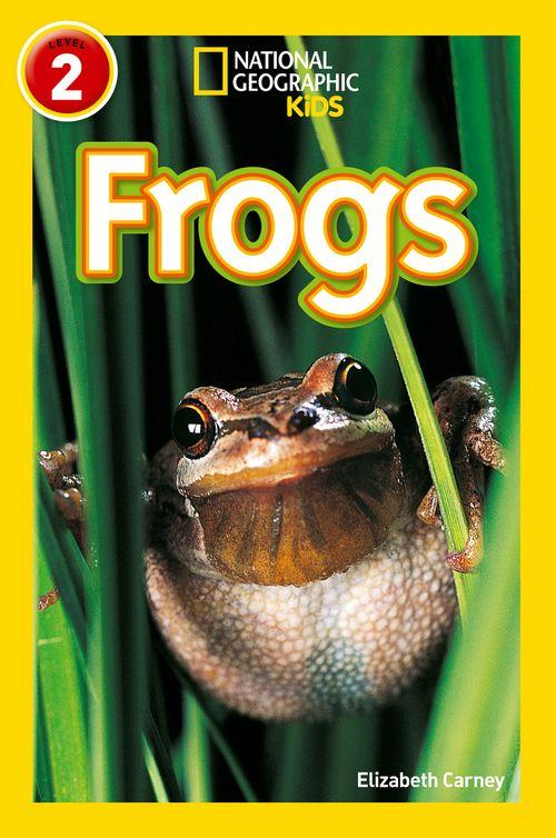 NATIONAL GEOGRAPHIC READERS - FROGS : LEVEL 2