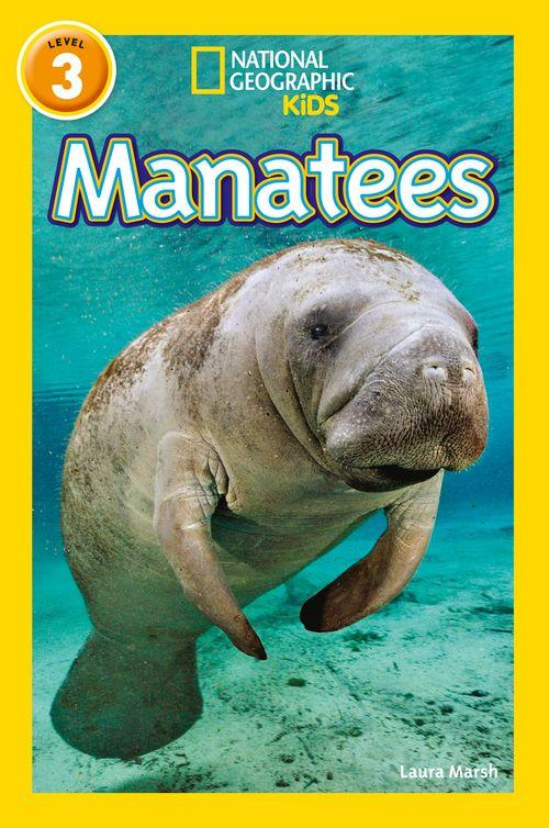 NATIONAL GEOGRAPHIC READERS - MANATEES : LEVEL 3