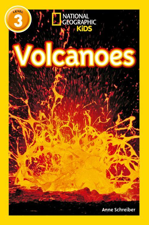 NATIONAL GEOGRAPHIC READERS - VOLCANOES : LEVEL 3