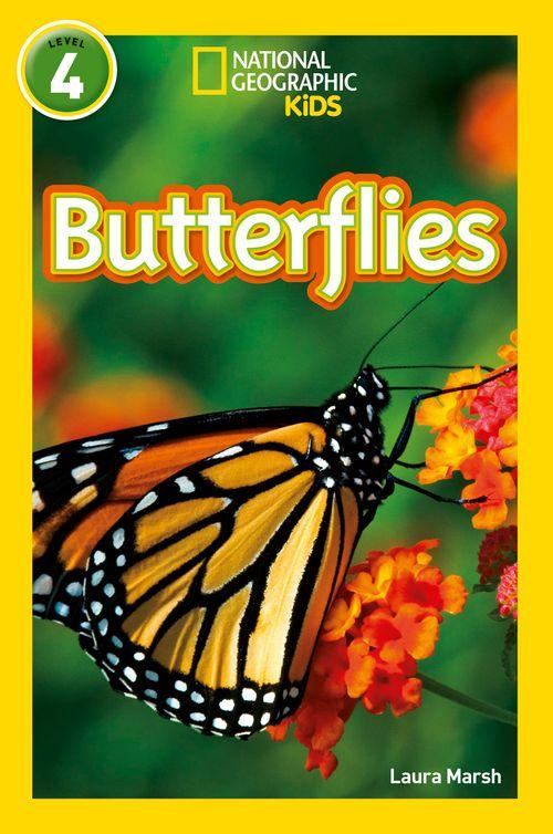 NATIONAL GEOGRAPHIC READERS - BUTTERFLIES : LEVEL 4