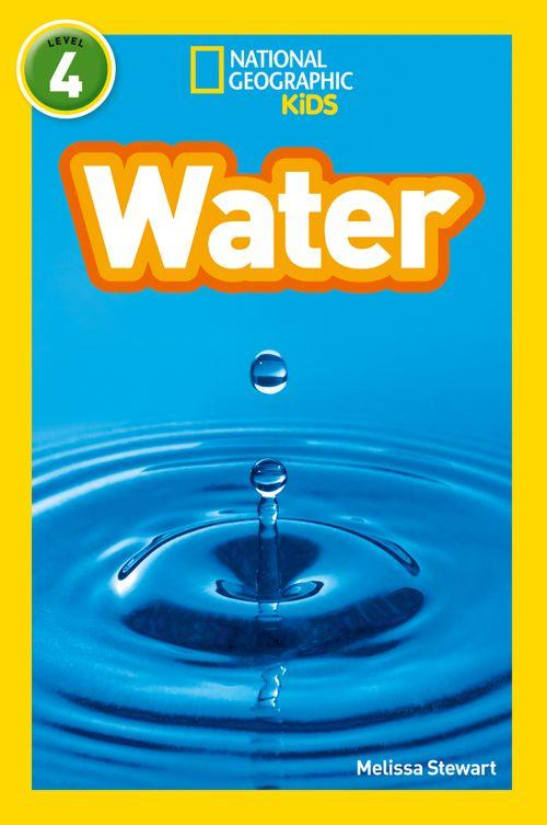 NATIONAL GEOGRAPHIC READERS - WATER : LEVEL 4