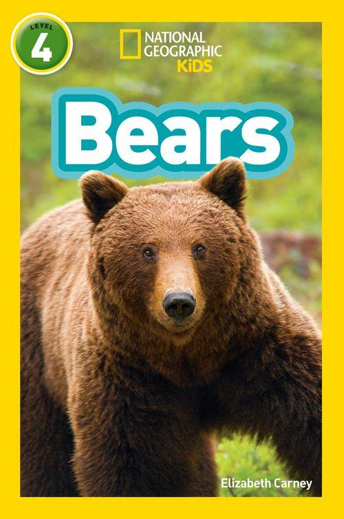 NATIONAL GEOGRAPHIC READERS - BEARS : LEVEL 4
