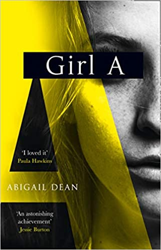 Girl A: an astonishing new debut literary crime thriller from the biggest fiction voice of 2021