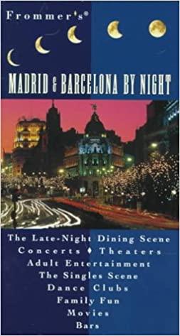 BY NIGHT: MADRID & BARCELONA