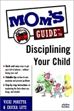 Mom′s GuideTM To Disciplining Your Child