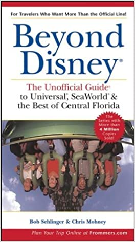 Beyond Disney: The Unofficial Guide