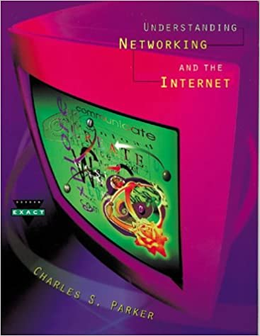 Understanding Networking and the Internet