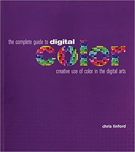 The Complete Guide to Digital Color