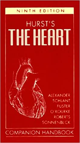 Hurst's The Heart: Companion Handbook