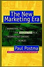 The New Marketing Era: Marketing to the Imagination in a Technology-Driven World