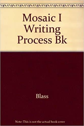 MOSAIC I WRITING PROCESS BK