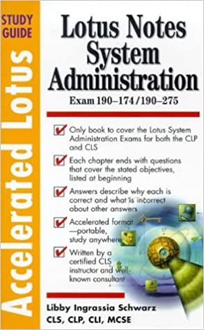 Accelerated Lotus System Administration, Study Guide