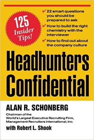Headhunters Confidential!: 125 Insider Secrets to Landing Your Dream Job